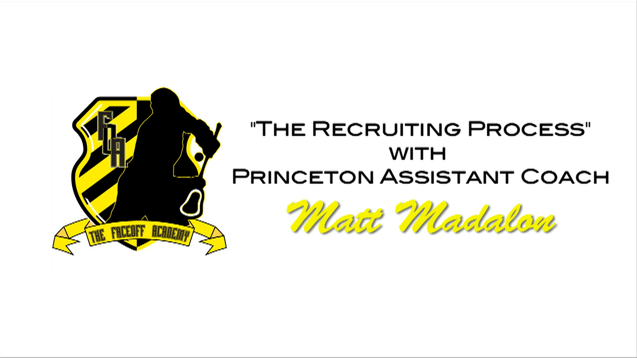 Princeton Lacrosse Assistant Matt Madalon talks about the sports recruiting process